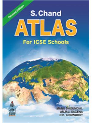 S.Chand's Atlas for ICSE Schools